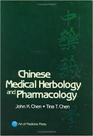 herbologia y farmacologia medica china john chen tina chen